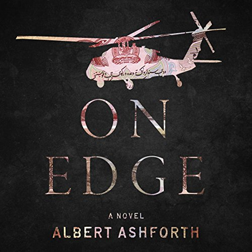 On Edge                   By:                                                                                                                                 Albert Ashforth                               Narrated by:                                                                                                                                 Miguel Perez                      Length: 9 hrs and 51 mins     1 rating     Overall 1.0