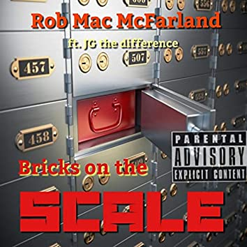 Bricks on the Scale (feat. J.G. The Difference.)