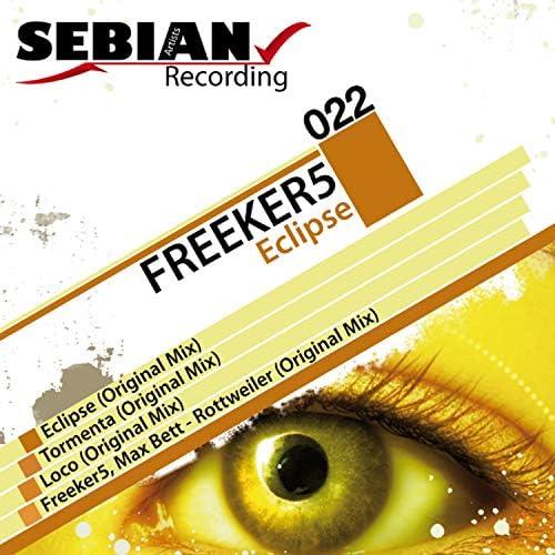 Freeker5 & Max Bett