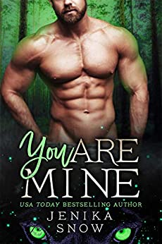 You Are Mine (The Lycans, 2) by [Jenika Snow]