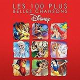 Les 100 Plus Belles Chansons Dis...