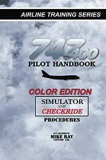 747-400 Pilot Handbook (Color): Simulator and Checkride Procedures (Airline Training Series) (Volume 3)