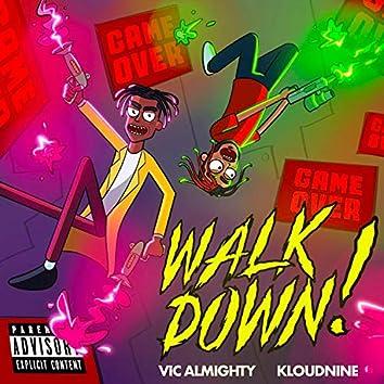 WalkDown!