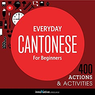 Everyday Cantonese for Beginners - 400 Actions & Activities cover art