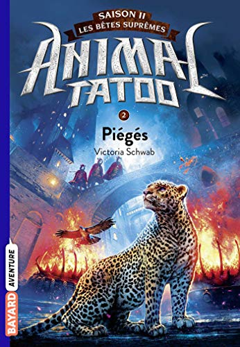 Animal Tatoo saison 2 - Les bêtes suprêmes, Tome 02: Piégés