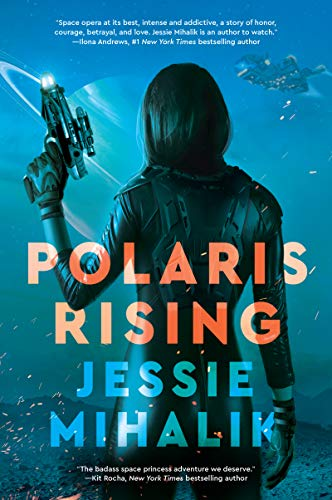 Polaris Rising: A Novel (The Consortium Rebellion Book 1)
