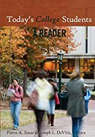 Today's College Students: A Reader (Adolescent Cultures, School and Society)