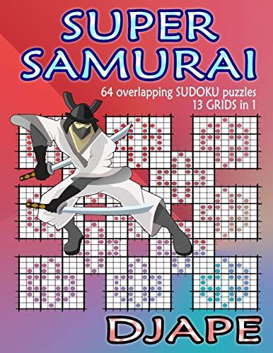 Super Samurai Sudoku: 64 overlapping puzzles, 13...