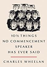 10½ Things No Commencement Speaker Has Ever Said