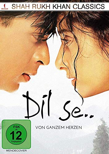 Dil Se - Von ganzem Herzen (Shah Rukh Khan Classics)