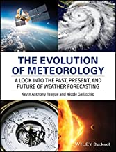 The Evolution of Meteorology: A Look into the Past, Present, and Future of Weather Forecasting