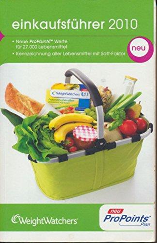 Weight Watchers Einkaufsführer 2010 13. Auflage ProPoints [Paperback] Weight Watchers