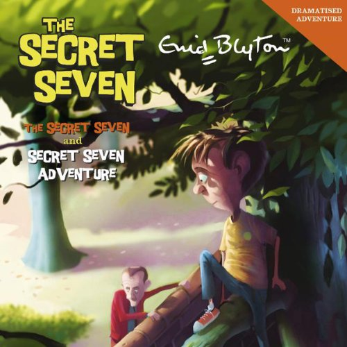 Secret Seven & Secret Seven Adventure audiobook cover art