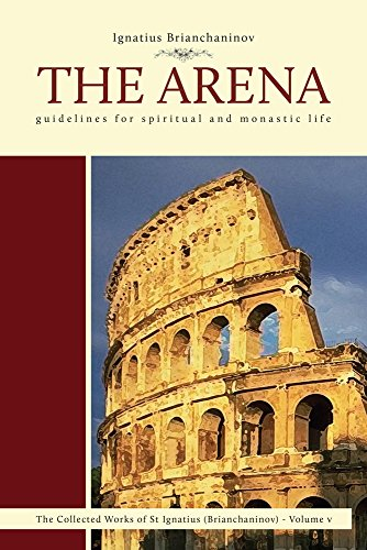 The Arena: Guidelines for Spiritual and Monastic Life: 5