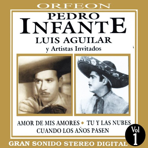 Pedro Infante y Luis Aguilar