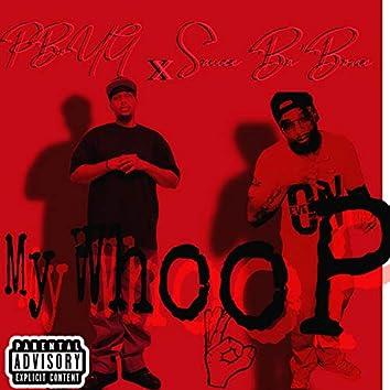 My Whoop (feat. Sause Ba'bone)