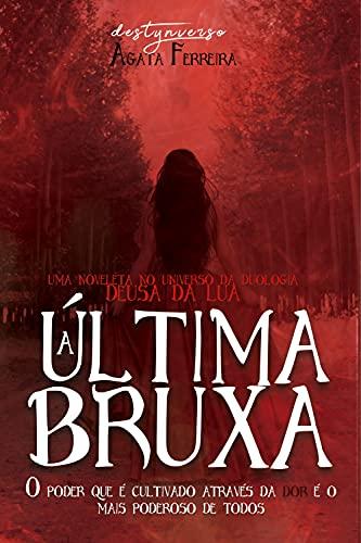 A Última Bruxa
