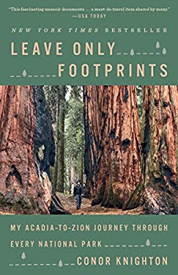 Leave Only Footprints: My Acadia-to-Zion Journey Through Every National Park from Crown