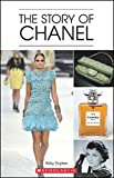 The Story of Chanel Audio Pack (Scholastic Readers)