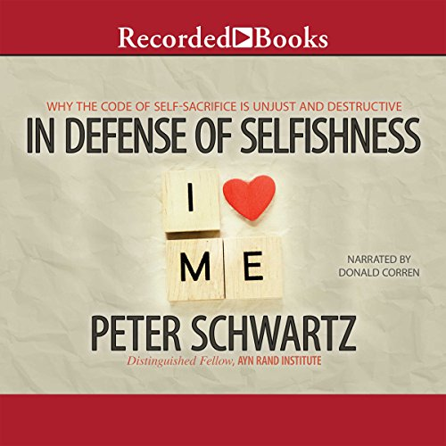 In Defense of Selfishness audiobook cover art