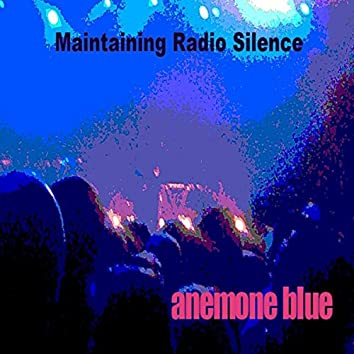 Maintaining Radio Silence