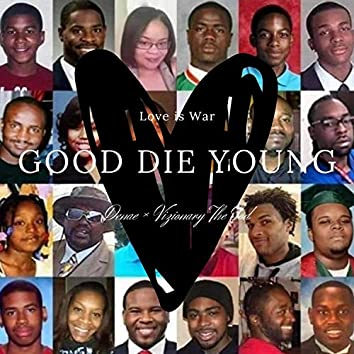 Good Die Young (feat. Denae)