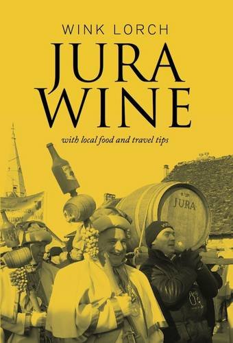 Lorch, W: Jura Wine