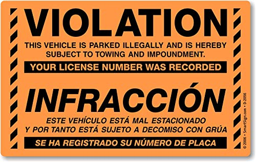 """SmartSign""""Violation - Vehicle is Parked Illegally and is Hereby Subject to Towing"""" Bilingual Parking Violation Sticker 