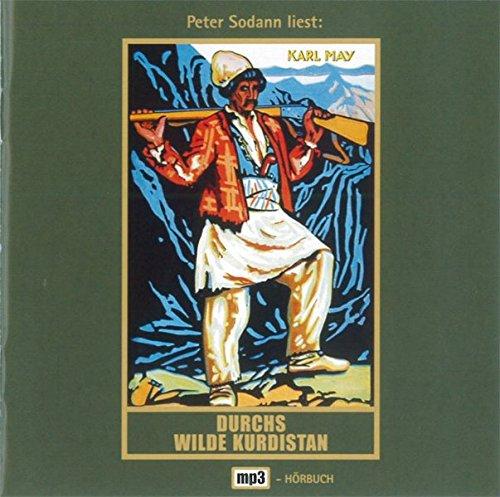 Durchs wilde Kurdistan: mp3-Hörbuch, Band 2 der Gesammelten Werke (Karl Mays Gesammelte Werke, Band 2)