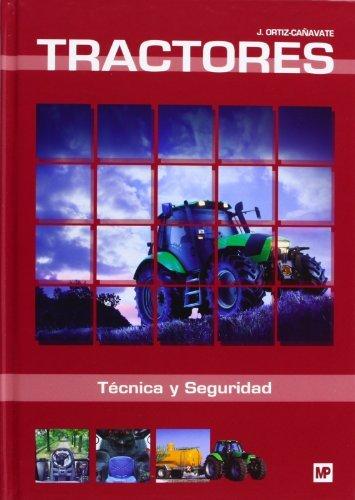 Tractores. Técnica y seguridad (Maquinaria Agrícola)