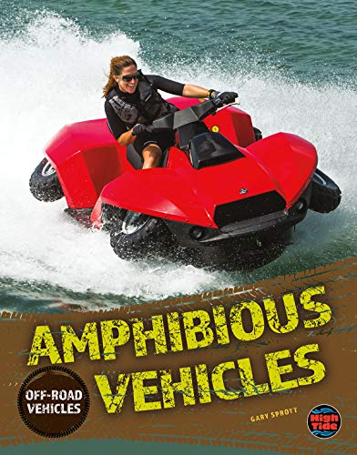 Off-Road Vehicles Amphibious Vehicles, Grades 4 - 8 (English Edition)