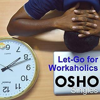 Let-Go for Workaholics cover art