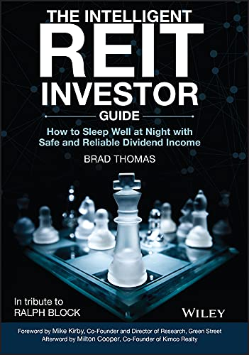 The Intelligent REIT Investor Guide: How to Sleep Well at Night with Safe and Reliable Dividend Income (English Edition)
