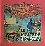 Le mystère d'Etrangeval de René Bonnet