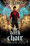 The Dark Choir