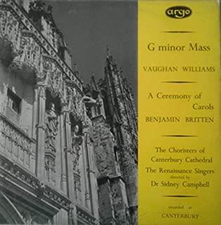 Vaughan Williams G Minor Mass Benjamin Britten A Ceremony of Carols