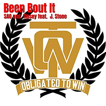 Been Bout It (feat. J. Stone)
