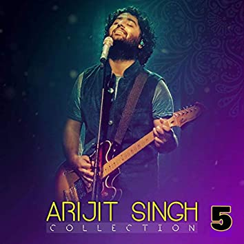 Arijit Singh Collection 5