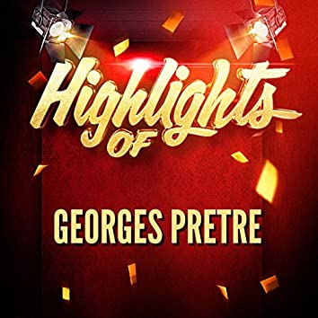 Highlights of Georges Pretre