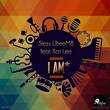 I Am (feat. Kat-Lee)