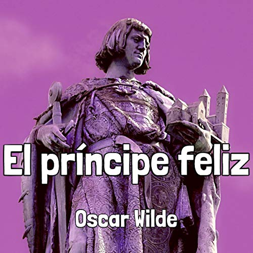El príncipe feliz (The Happy Prince) cover art