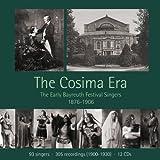 La Era Cósima: Los Primeros Cantantes Del Festival De Bayreuth (1876-1906) [12 Cds]
