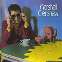 Marshall Crenshaw by Marshal Crenshaw (1990-10-25)