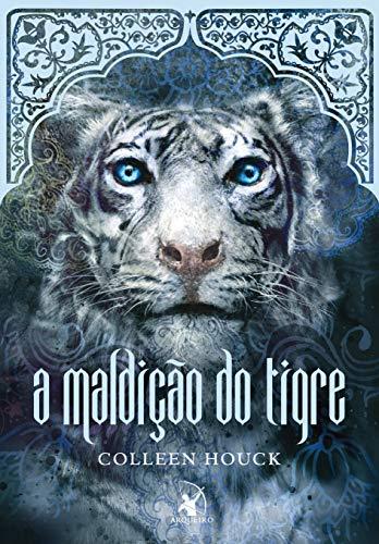 A maldição do tigre (A maldição do tigre – Livro 2)