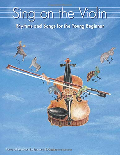 Sing on the Violin: Rhythms and Songs for the Young Beginner