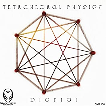 Tetrahedral Physics