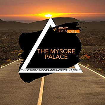 The Mysore Palace - Ethnic Photoshoots And Ramp Walks, Vol. 2