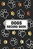 Record Book For Multiple Dogs: Pet Health & Vaccine Track Journal Notebook | Puppy Vaccination Shot Organizer Card - Veterinary Immunization Schedule ... Paw Black Gold Cover (Pet Health Records)