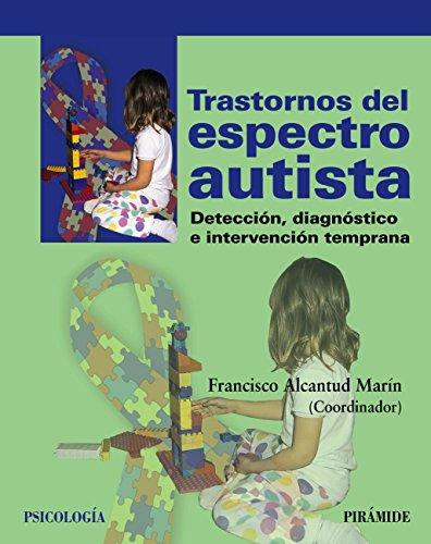 Trastornos del espectro autista: Detección, diagnóstico e intervención temprana (Psicología) 🔥