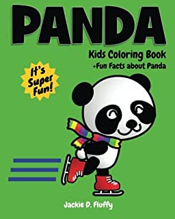 Panda Kids Coloring Book +Fun Facts about Panda: Children Activity Book for Boys & Girls Age 3-8, with 30 Super Fun Coloring Pages of Panda, The Cute ... (Gifted Kids Coloring Animals) (Volume 3)
